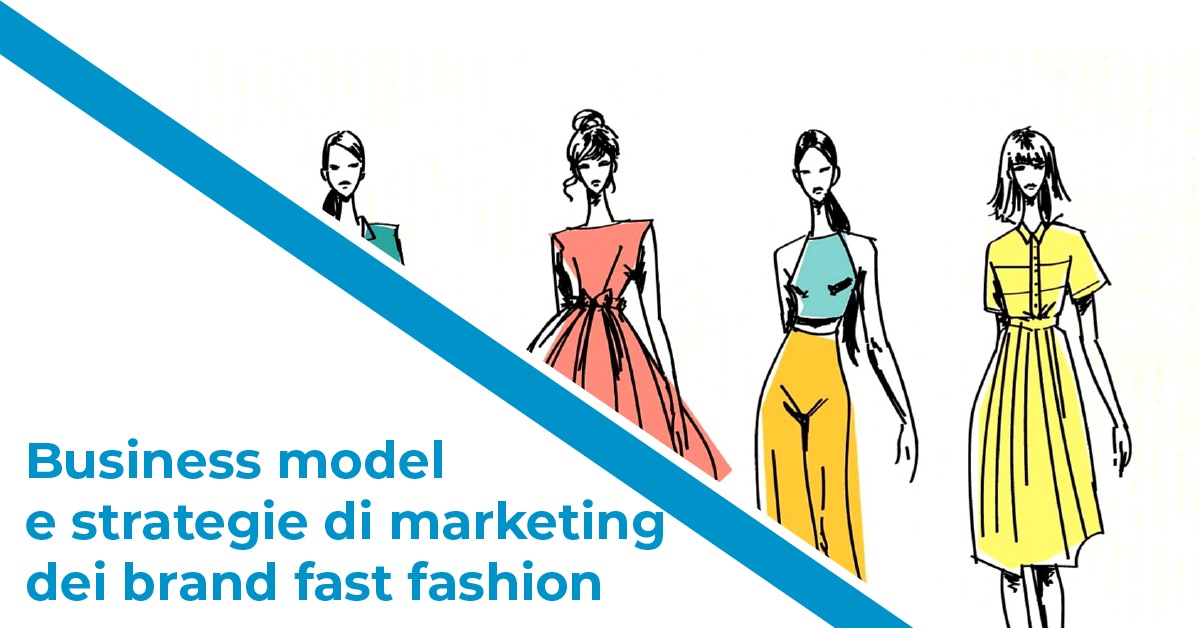 fast fashion business e strategie