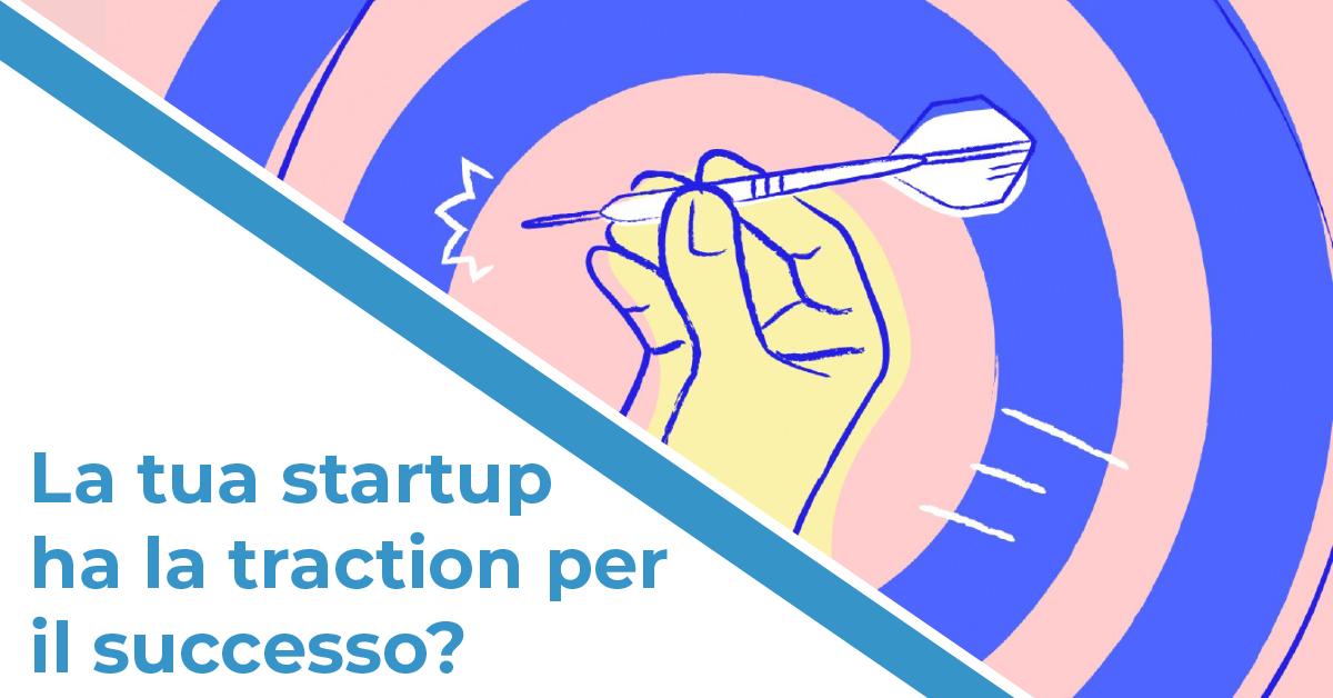 Startup traction per il successo