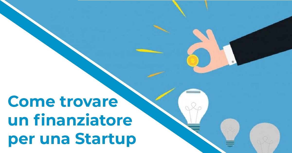 Trovare un finanziatore per la tua startup