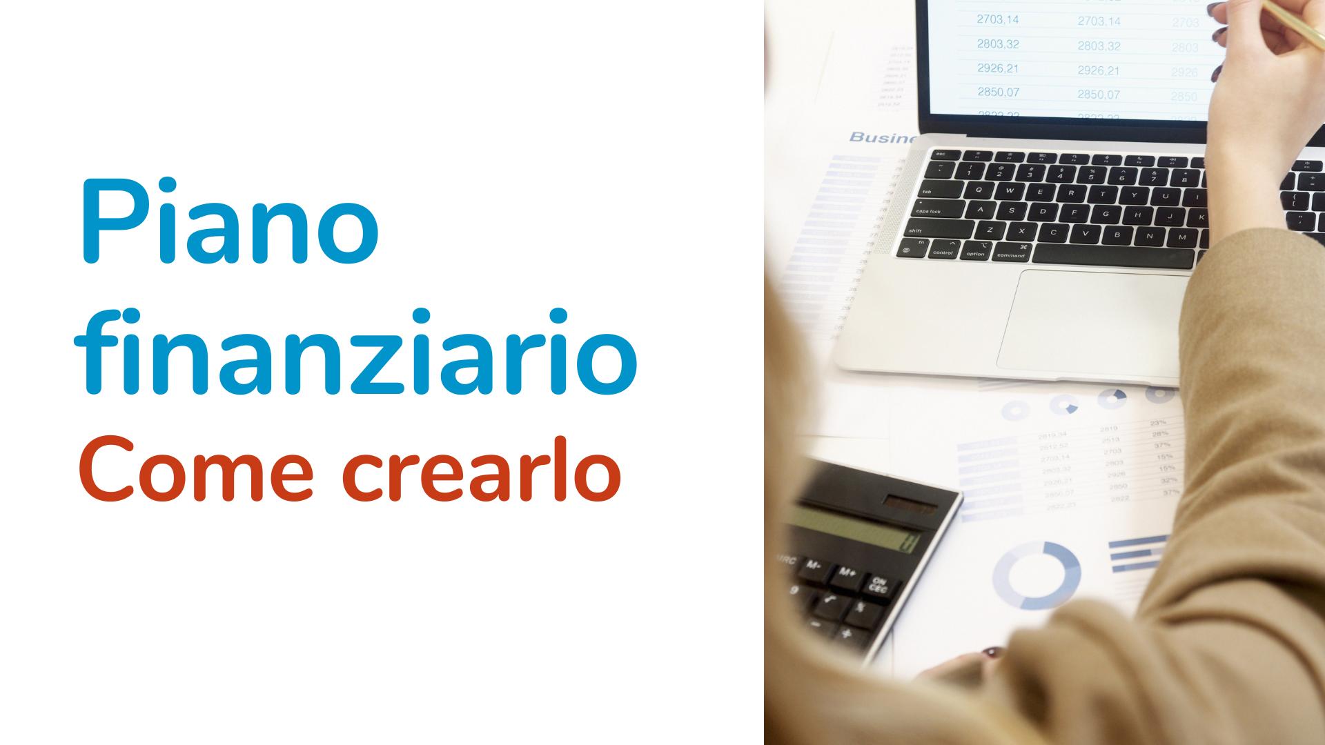 Piano finanziario: come crearlo